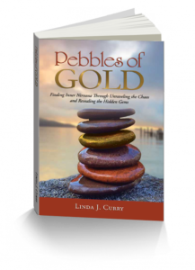 Pebbles of Gold by Linda Curry